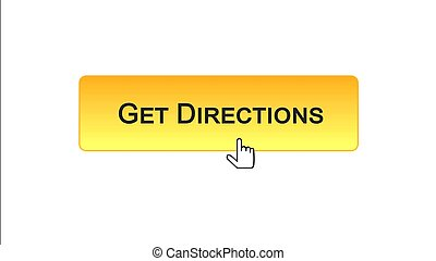 Get directions web interface button clicked with mouse cursor, orange color