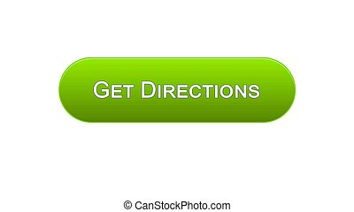 Get directions web interface button green color, travel application, site design