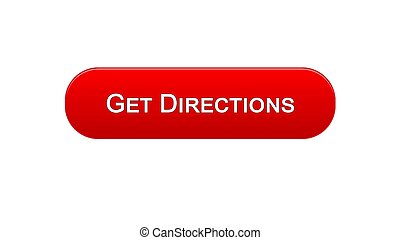 Get directions web interface button red color, travel application, site design