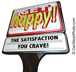 Get Happy Fast Food Sign Instant Happiness - A restaurant-...