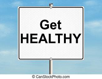 Get healthy. Road sign on the sky background. Raster illustration.