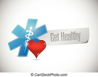 get healthy sign illustration design