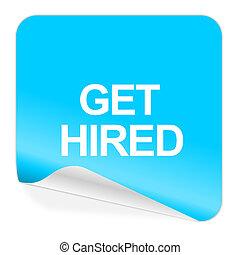 get hired blue sticker icon - blue sticker icon