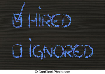 get hired, don't stay ignored: recruitment process outcome...