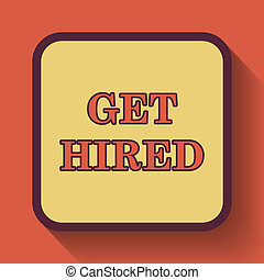 Get hired icon, colored website button on orange background.
