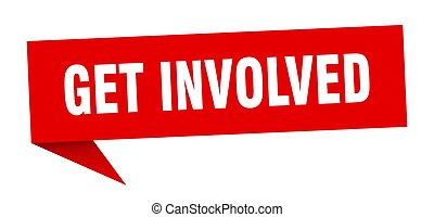 get involved banner. get involved speech bubble. get ...