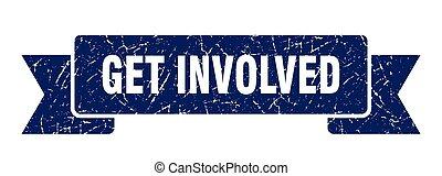 get involved grunge vintage retro band. get involved ribbon...