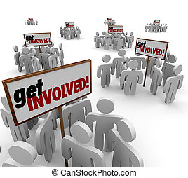Get Involved People Participate Engagement Interaction Group...