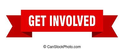 get involved ribbon. get involved isolated band sign. get ...