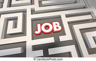 Get Job Find Open Work Position Interview Maze 3d Illustration