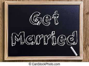 Get Married - New chalkboard with 3D outlined text