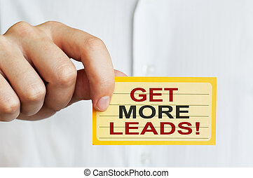 Get more leads! Card in male hand