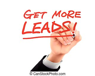 get more leads written by 3d hand - get more leads words...
