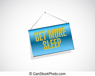 get more sleep banner sign illustration design
