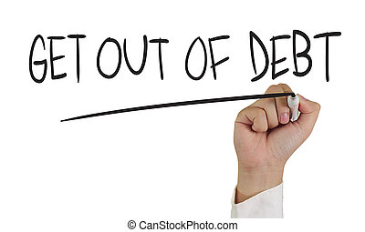 Business concept image of a hand holding marker and write get out of debt isolated on white