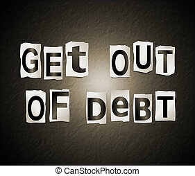Get out of debt concept.