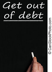 Get out of debt on black board