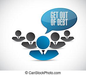 get out of debt teamwork sign concept