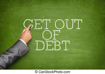 Get out of Debt text on blackboard with businessman hand pointing