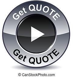 Get quote round button. - Get quote round metallic button....