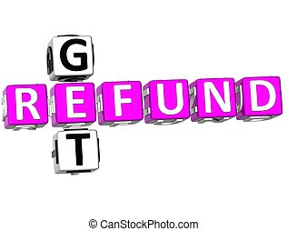 Get Refund Crossword - 3D Get Refund Crossword on white...