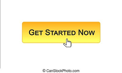 Get started now web interface button clicked with mouse cursor, orange color