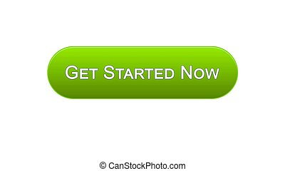 Get started now web interface button green color, business strategy, internet