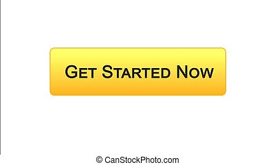 Get started now web interface button orange color, business strategy, internet
