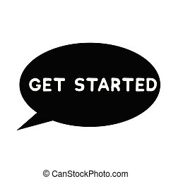 get started rubber stamp