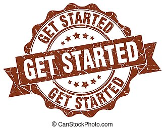 get started stamp. sign. seal