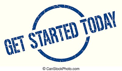 get started today blue round stamp