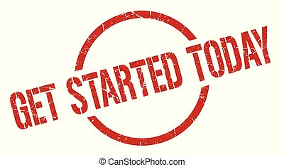 get started today red round stamp