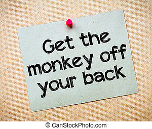 Get the monkey of your back