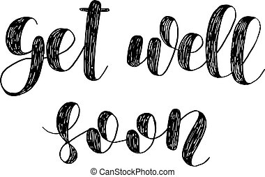 get well soon brush lettering