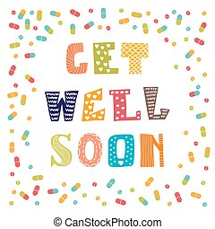 Get well soon card with pills. Greeting card. Vector...