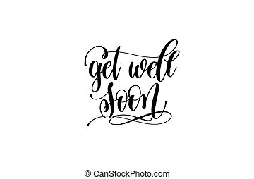 Hand Sketched Inspirational Quote Get Well Soon Hand Drawn