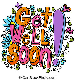 Get Well Soon Message - An image of a get well soon floral...