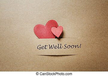 Get Well Soon message with red hearts - Get Well Soon...