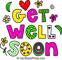 get well soon - Simple but pretty whimsical text message ...