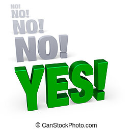 "Getting to Yes! - Sharp focus on bold, green ""YES!"" in front..."