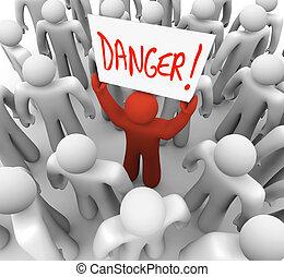 gevaar, -, meldingsbord, waarschuwen, persoon, vasthouden, anderen, alarm, of