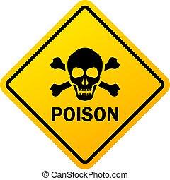 gevaar, waarschuwend, vergiftigen, meldingsbord