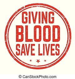 geven, meldingsbord, postzegel, leven, bloed, sparen, of