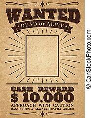 gevraagd, poster., ouderwetse , outlaw., dood, misdaad, vector, westelijk, belonen, spandoek, of, levend, retro