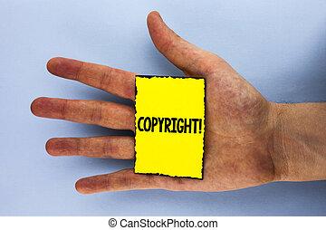gezegde, concept, auteursrecht, nee, piraterij, tekst, motivational, betekenis, intellectueel, memo , achtergrond., geschreven, papier, gele, hand, vlakte, eigendom, handschrift, call., geplaatste
