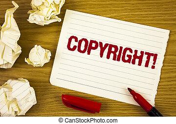 gezegde, concept, tekst, informatietechnologie, intellectueel, papier, teken, schrijvende , auteursrecht, nee, piraterij, volgende, geschreven, call., zakelijk, motivational, notepad, achtergrond, gelul, woord, traan, houten, eigendom