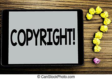 gezegde, foto, intellectueel, papier, auteursrecht, nee, piraterij, schrijvende , geschreven, conceptueel, call., het tonen, bal, zakelijk, scherm, motivational, hand, achtergrond, vragen, tablet, houten, showcasing, eigendom