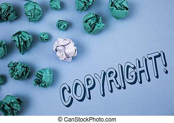 gezegde, verfrommeld, concept, tekst, intellectueel, papier, schrijvende , blauwe , auteursrecht, nee, piraterij, volgende, geschreven, call., it., motivational, betekenis, achtergrond, gelul, vlakte, handschrift, eigendom