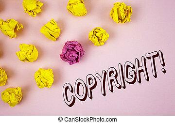 gezegde, verfrommeld, tekst, intellectueel, meldingsbord, papier, roze, auteursrecht, nee, piraterij, volgende, geschreven, foto, conceptueel, call., it., het tonen, motivational, achtergrond, gelul, vlakte, eigendom