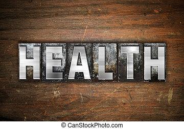 gezondheid, concept, metaal, letterpress, type